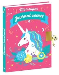 XXX - Mon super journal secret - Licornes.