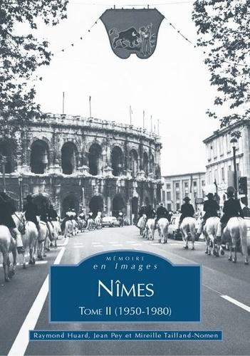 XXX - Nimes (1950-1980) - tome ii.