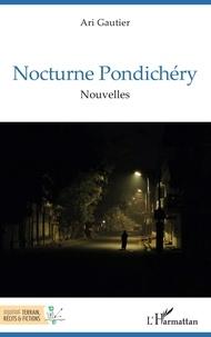 XXX - Nocturne Pondichéry - Nouvelles.