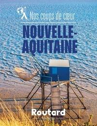 XXX - Nos coups de coeur en Nouvelle-Aquitaine.