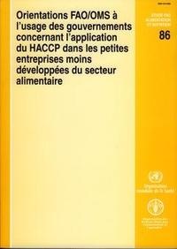 XXX - Orientations FAO/OMS à l'usage des gouvernements concernant l'application du HACCP dans les petites entreprises….