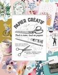 XXX - Papier créatif - Tout à creer, tout en papier !.
