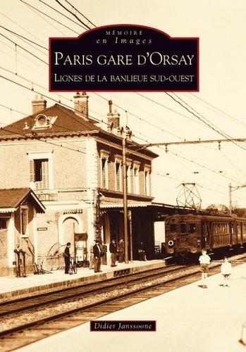 XXX - Paris gare d'orsay - lignes de la banlieue sud-ouest.
