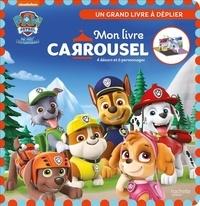 XXX - Pat' Patrouille - Livre Carrousel.