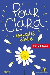 XXX - Pour Clara. Nouvelles d'ados. Prix Clara 2021.