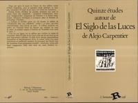 """XXX - Quinze etudes autour de """"el siglo de las luces """" de alejo carpentier."""