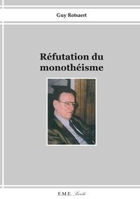 XXX - Réfutation du monothéisme.