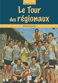 XXX - Tour des régionaux (Le).