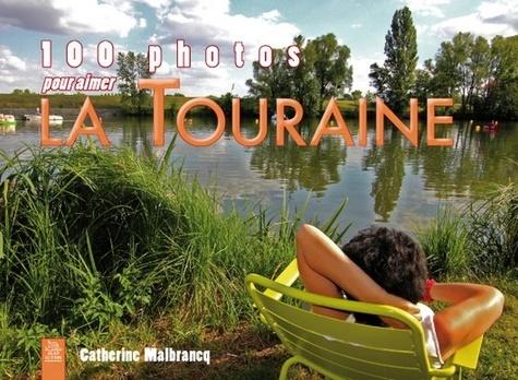 XXX - Touraine (100 photos pour aimer la).
