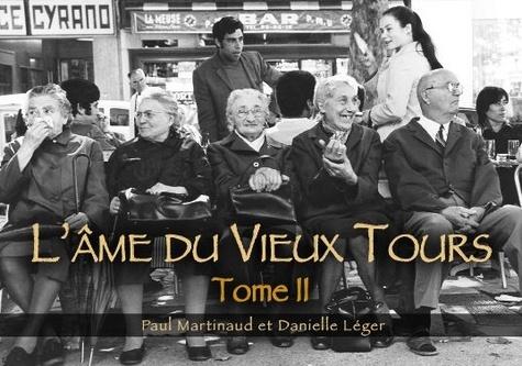XXX - Tours (L'âme du Vieux) - Tome II.