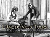 XXX - Tours (L'âme du Vieux).