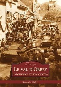 XXX - Val d'Orbey (Le) - Lapoutroie et son canton.