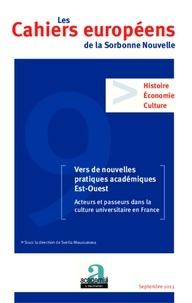 XXX - Vers de nouvelles pratiques académiques Est-Ouest - 9 Acteurs et passeurs dans la culture universitaire en France.