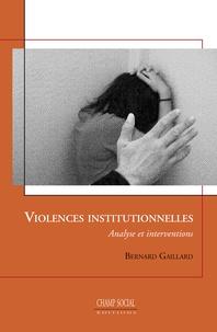 XXX - Violences institutionnelles, theorie et pratiques cliniques.