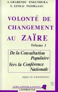 XXX - Volonte de changement au zaire - tome 1.