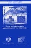 Y Bethaud et J-L Arnaud - Photomécanique 2004 - Etude du comportement des matériaux et des structures. 1 Cédérom