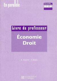 Y Bianchi et Yannick Boulo - Economie-Droit Seconde professionnelle - Livre du professeur.