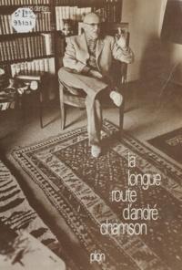 Y Dentan - La Longue route d'André Chamson.