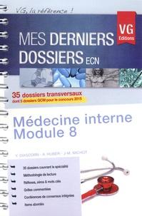 Y. Diascorn et A Huber - Médecine interne - Module 8.