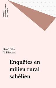 Y Diawara et René Billaz - Enquêtes en milieu rural sahélien.