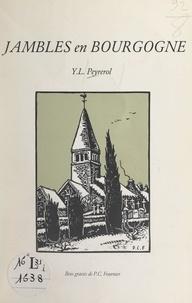 Y. L. Peyrerol et Pierre-Claude Fournier - Jambles en Bourgogne.