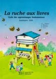 Y Lore et J Lemoine - La Ruche aux livres - Lecture CE1.