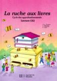 Y Lore et J Lemoine - La Ruche aux livres - Lecture CE 2.
