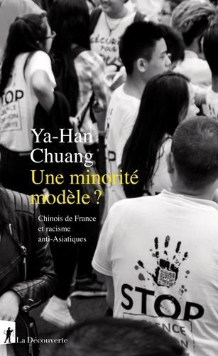 Une minorité modèle ?. Chinois de France et racisme anti-Asiatiques