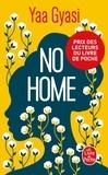 Yaa Gyasi - No home.
