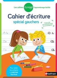 Yachar Jusserand et François Barbier - Cahier d'écriture spécial gauchers.