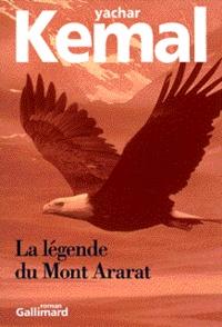 Yachar Kemal - La légende du mont Ararat.