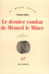 Yachar Kemal - Le Dernier combat de Mèmed le Mince.