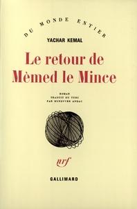 Yachar Kemal - Le retour de Mèmed le mince.