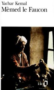 Yachar Kemal - Mèmed le Faucon.
