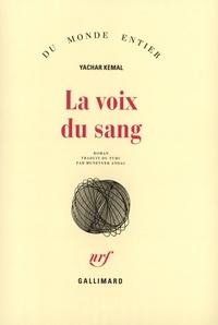 Yachar Kemal - Salman le solitaire Tome 3 : La voix du sang.