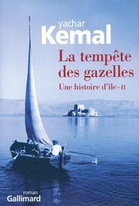 Yachar Kemal - Une histoire d'île Tome 2 : La tempête des gazelles.