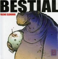 Yacine Elghorri - Bestial.