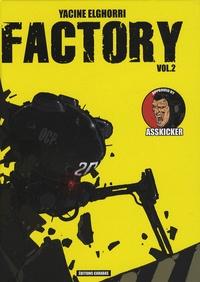 Yacine Elghorri - Factory Tome 2 : .