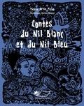 Yacoub Artin Pacha et Denitza Mineva - Contes du Nil blanc et du Nil bleu.