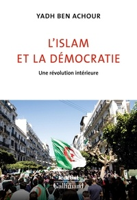 Yadh Ben Achour - L'islam et la démocratie - Une révolution intérieure.