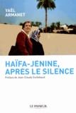 Yaël Armanet - Haïfa-Jénine, après le silence.