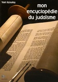 Yael Azoulay - Mon encyclopédie du judaïsme.