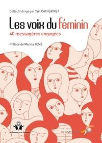 Yaël Catherinet - Les voix du féminin - 40 messagères engagées.