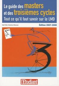 Yaël Didi et Violaine Miossec - Le guide des masters et des troisièmes cycles - Tout ce qu'il faut savoir sur le LMD.