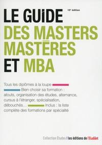 Yaël Didi et Violaine Miossec - Le guide des masters, mastères et MBA.