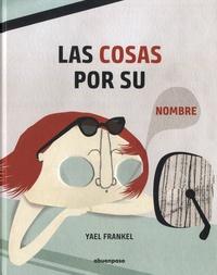Yael Frankel - Las cosas por su nombre.