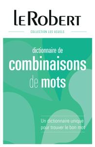 Yaël Freund et Edouard Trouillez - Dictionnaire des combinaisons de mots.