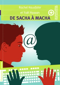 Yaël Hassan et Rachel Hausfater - De S@cha à M@cha.