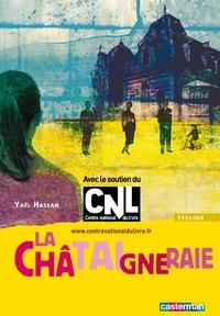 Yaël Hassan - La Châtaigneraie.