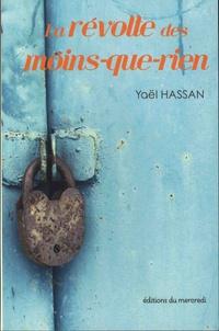 Yaël Hassan - La révolte des moins-que-rien.